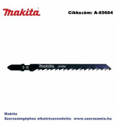 Szúrófűrészlap fa, műanyag L105 mm Z6 B16 T2 MAKITA 5db/csomag