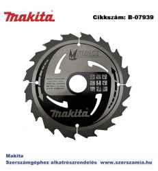 Körfűrésztárcsa Mforce 180/30 mm Z16 MAKITA