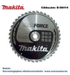 Körfűrésztárcsa Makforce 355/30 mm Z40 MAKITA