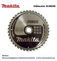 Körfűrésztárcsa Makforce 270/30 mm Z40 MAKITA