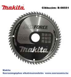 Körfűrészlap Makforce 190/30 mm Z60 T2 MAKITA