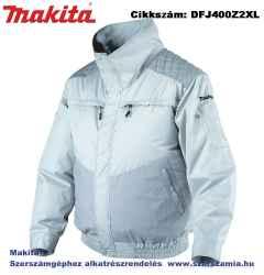 MAKITA 10,8-18V CXT, LXT Li-Ion hűthető kabát kültéri Z méret: 2XL plusz BL1830