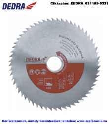 DEDRA körfűrésztárcsa CrV d250x30 Z60